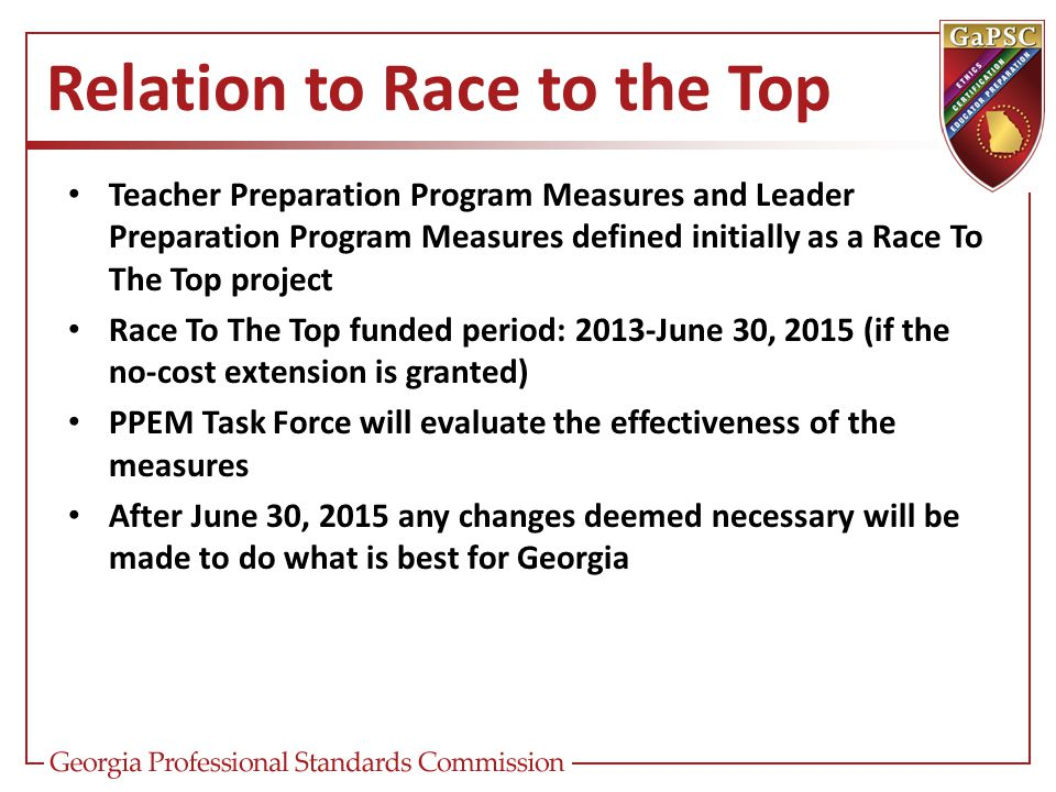 Relation to Race to the Top Teacher Preparation Program Measures and Leader Preparation Program Measures defined initially as a Race To The Top projec