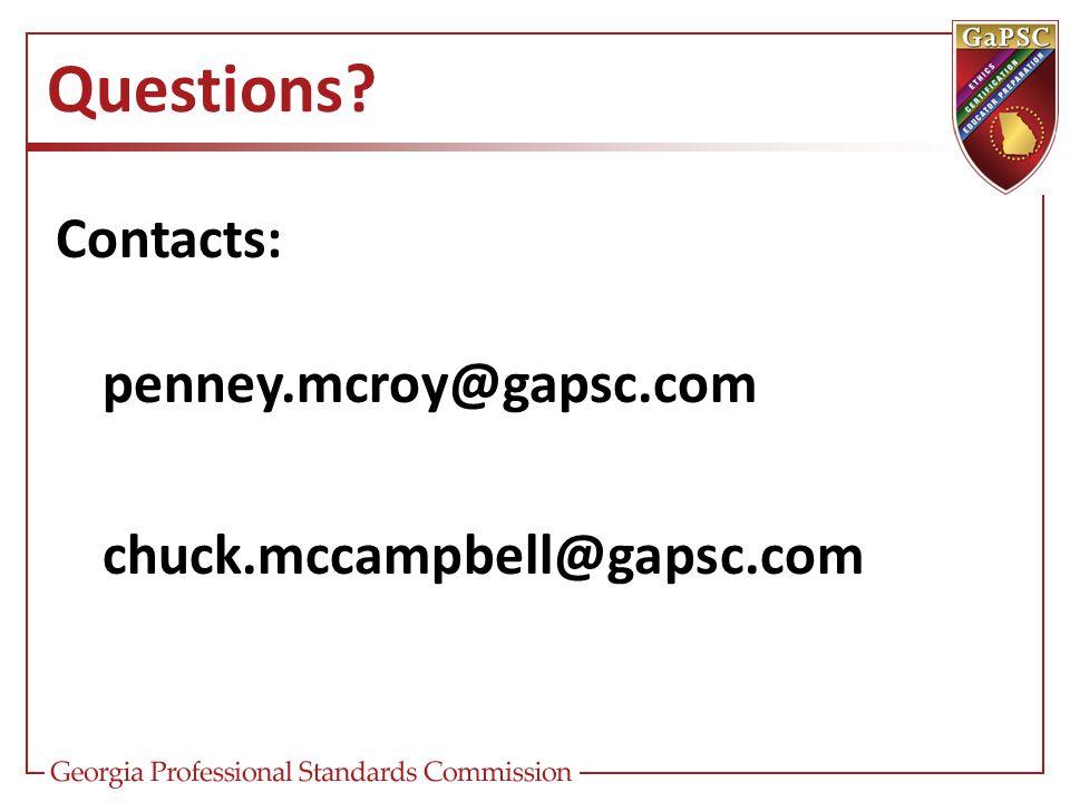 Questions Contacts: penney.mcroy@gapsc.com chuck.mccampbell@gapsc.com