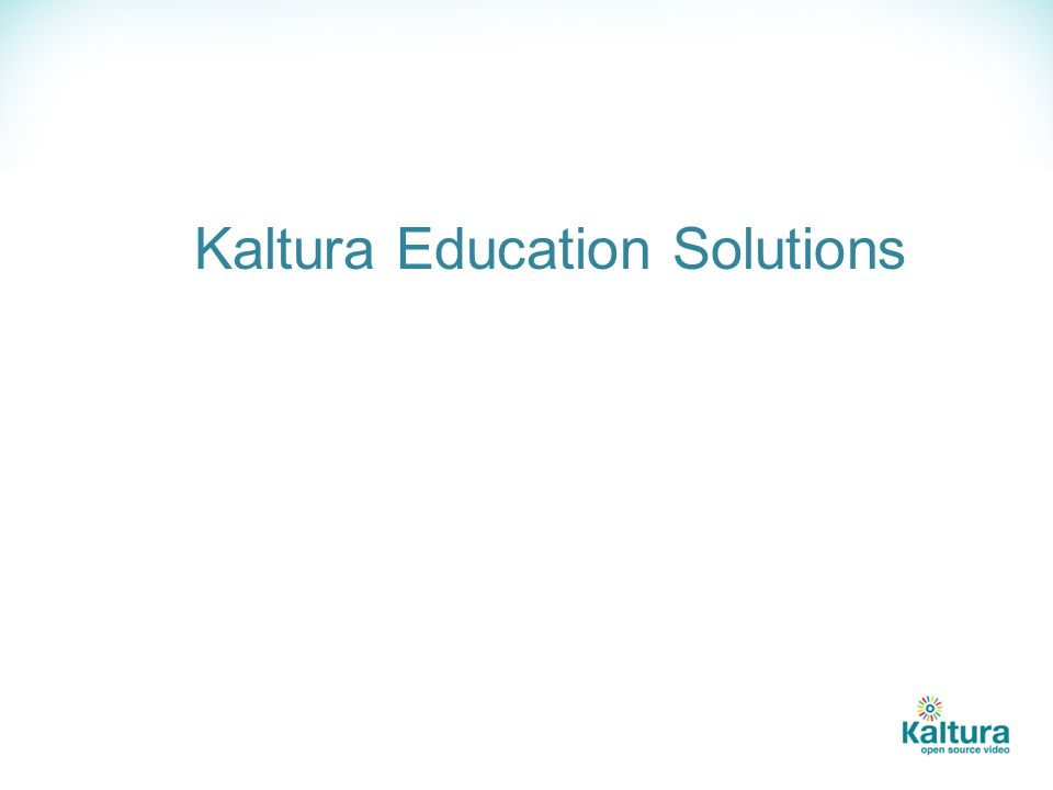 Kaltura Education Solutions
