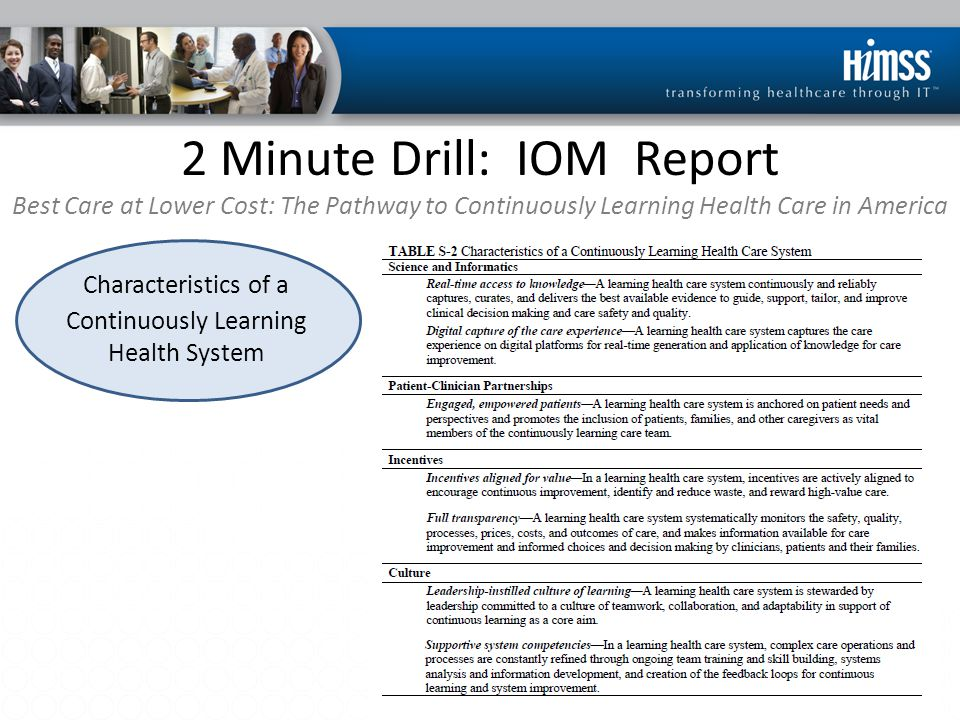 2 Minute Drill: IOM Report Best Care at Lower Cost: The Pathway to Continuously Learning Health Care in America Foundational Elements – Recommendation 1: The digital infrastructure.