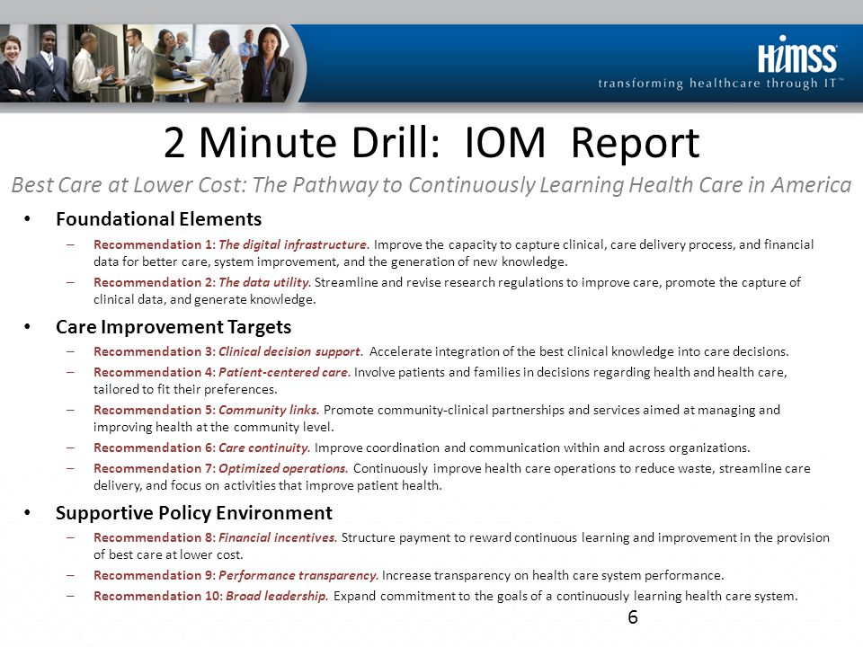 2 Minute Drill: IOM Report Best Care at Lower Cost: The Pathway to Continuously Learning Health Care in America Foundational Elements – Recommendation