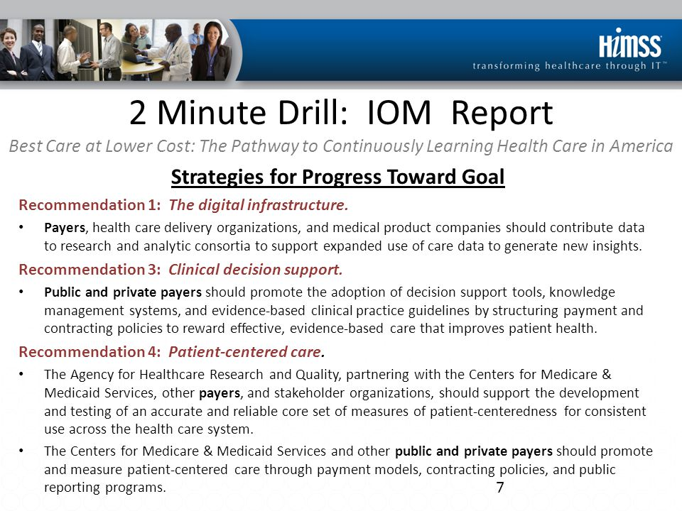 2 Minute Drill: IOM Report Best Care at Lower Cost: The Pathway to Continuously Learning Health Care in America Strategies for Progress Toward Goal Recommendation 5: Community links.
