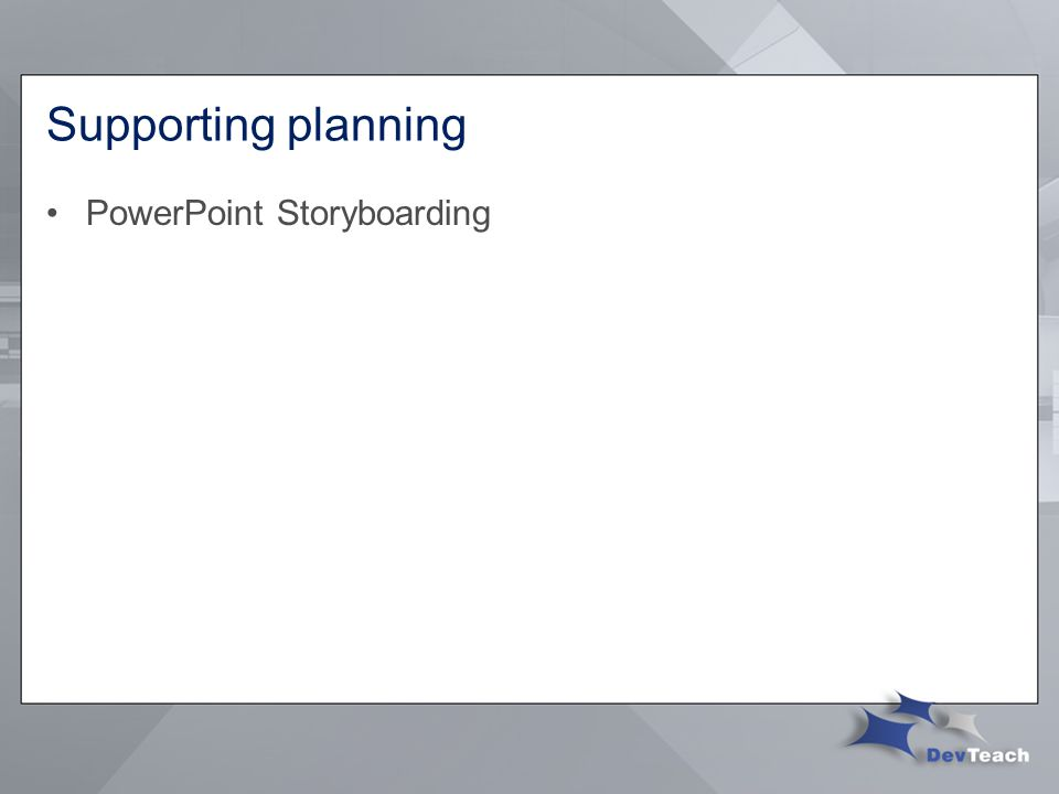 Supporting planning PowerPoint Storyboarding