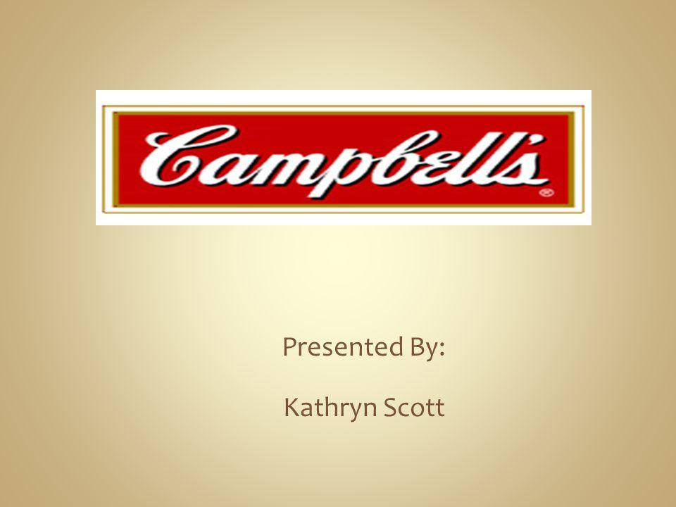 Presented By: Kathryn Scott