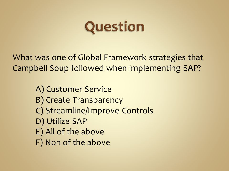 What was one of Global Framework strategies that Campbell Soup followed when implementing SAP.