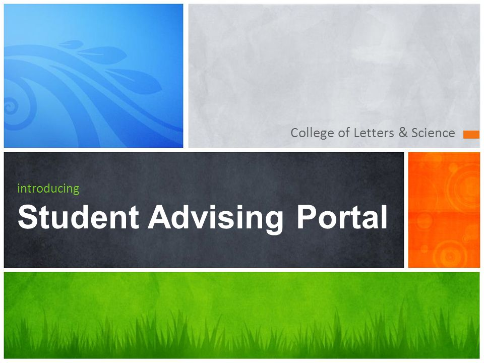 College of Letters & Science introducing Student Advising Portal