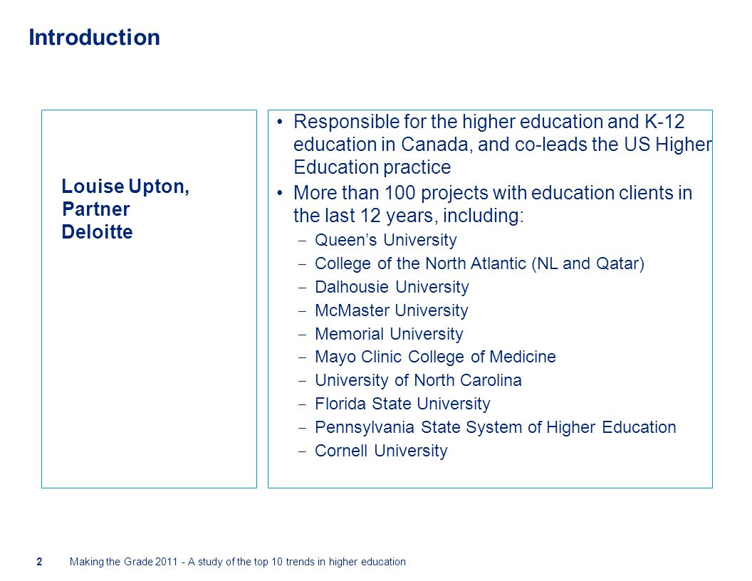 Introduction Responsible for the higher education and K-12 education in Canada, and co-leads the US Higher Education practice More than 100 projects w