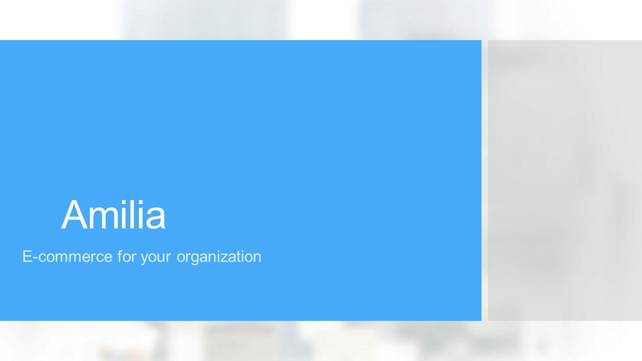 Amilia E-commerce for your organization
