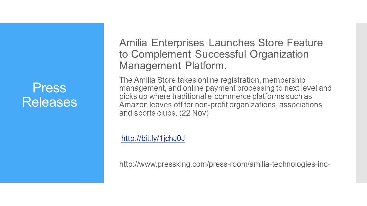 Press Releases Amilia Enterprises Launches Store Feature to Complement Successful Organization Management Platform.