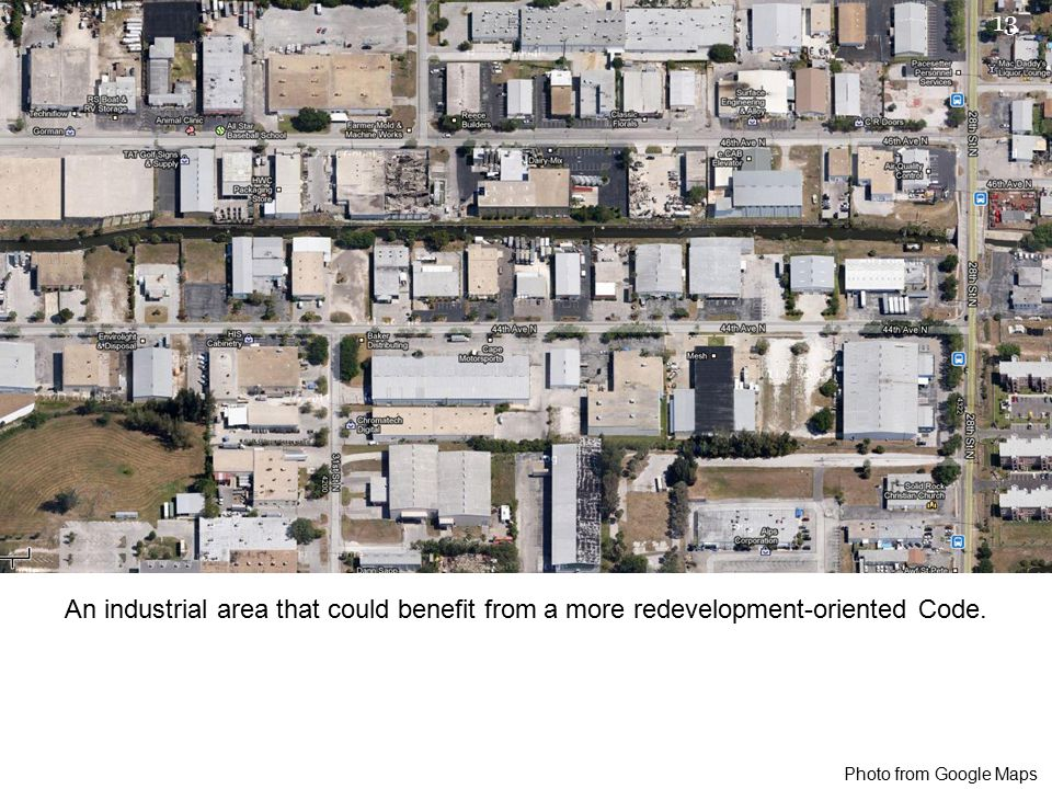 Photo from Google Maps An industrial area that could benefit from a more redevelopment-oriented Code.