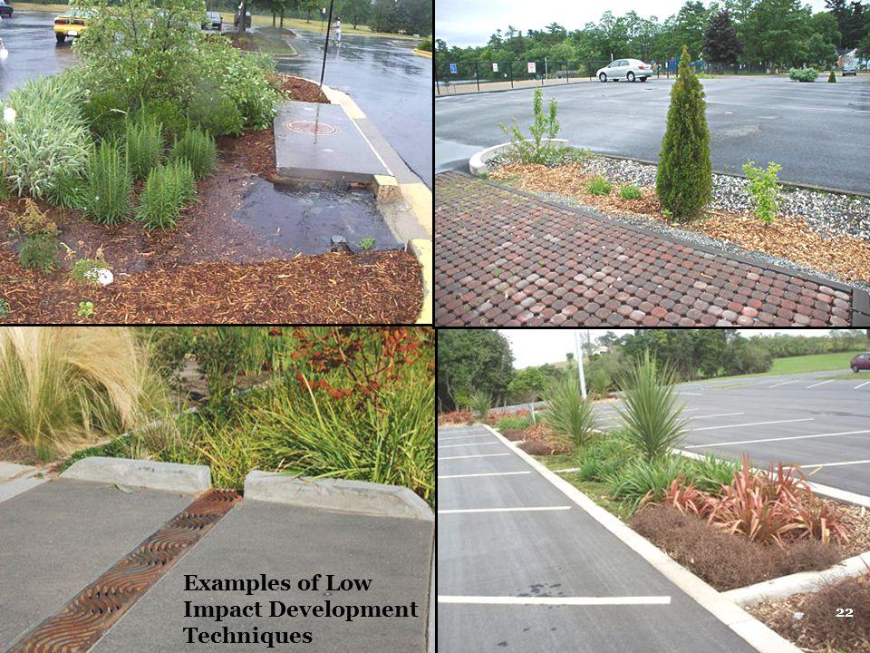 Examples of Low Impact Development Techniques 22