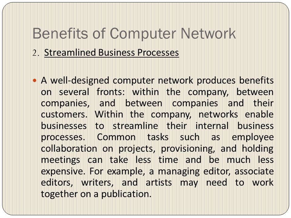 Benefits of Computer Network 2.