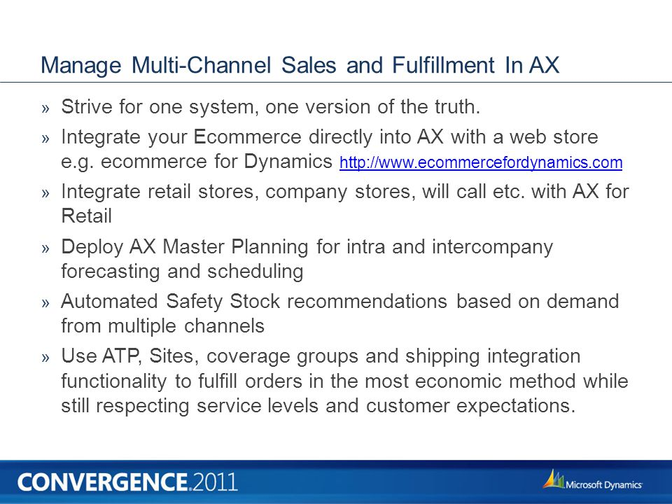 Manage Multi-Channel Sales and Fulfillment In AX » Strive for one system, one version of the truth.