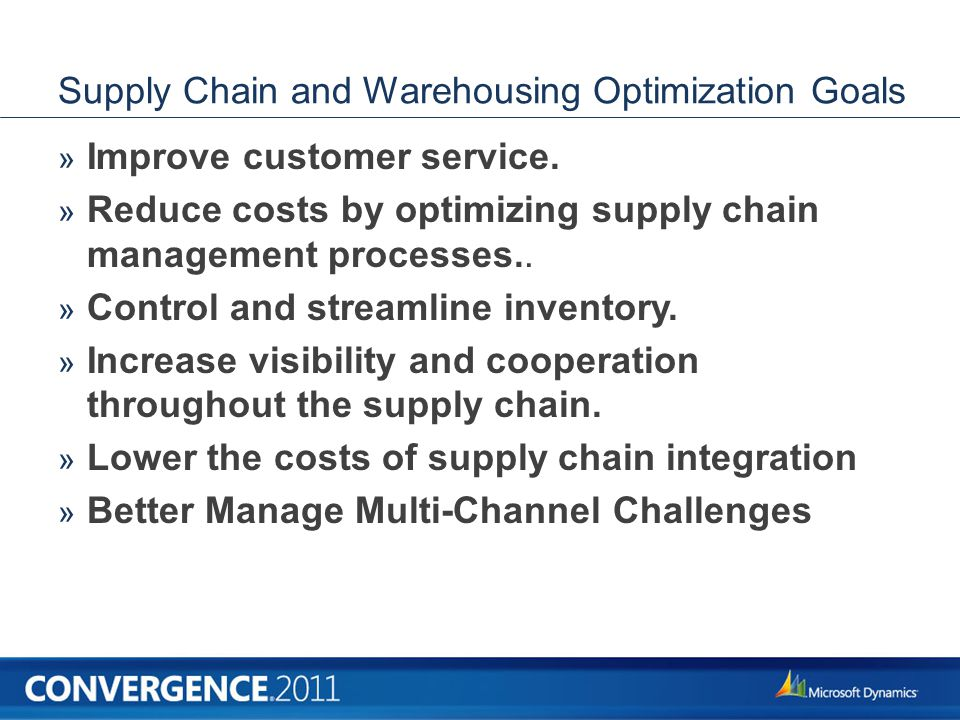 Supply Chain and Warehousing Optimization Goals » Improve customer service.