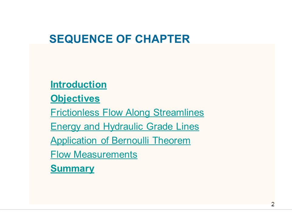 Faculty of Engineering and Technical Studies 2 SEQUENCE OF CHAPTER Introduction Objectives Frictionless Flow Along Streamlines Energy and Hydraulic Gr
