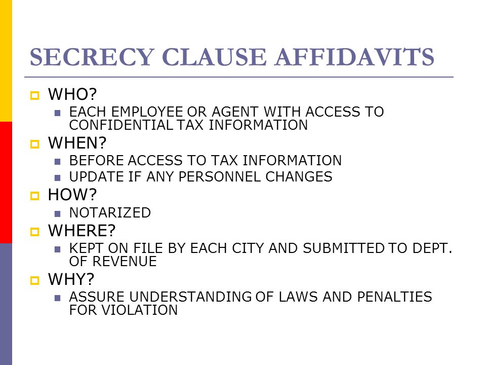 SECRECY CLAUSE AFFIDAVITS  WHO.