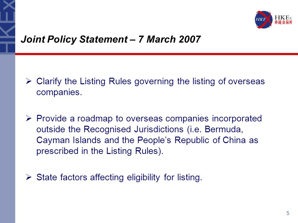 5  Clarify the Listing Rules governing the listing of overseas companies.