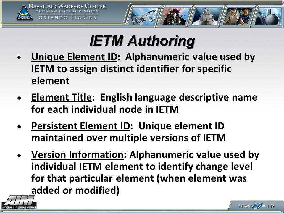IETM Interface Process EXTRACT structural data ( table of contents ) from IETM database IMPORT structural data into AIM BROWSE IETM Structure via Resource Requirements List (Site RRL).