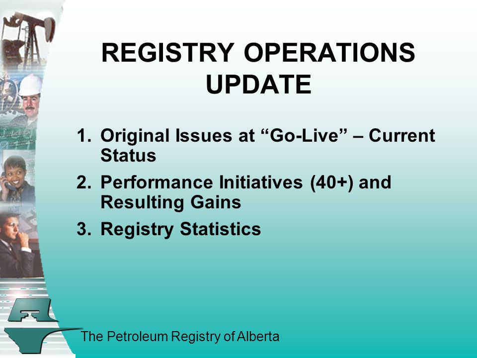 The Petroleum Registry of Alberta Enhancement Items 1.