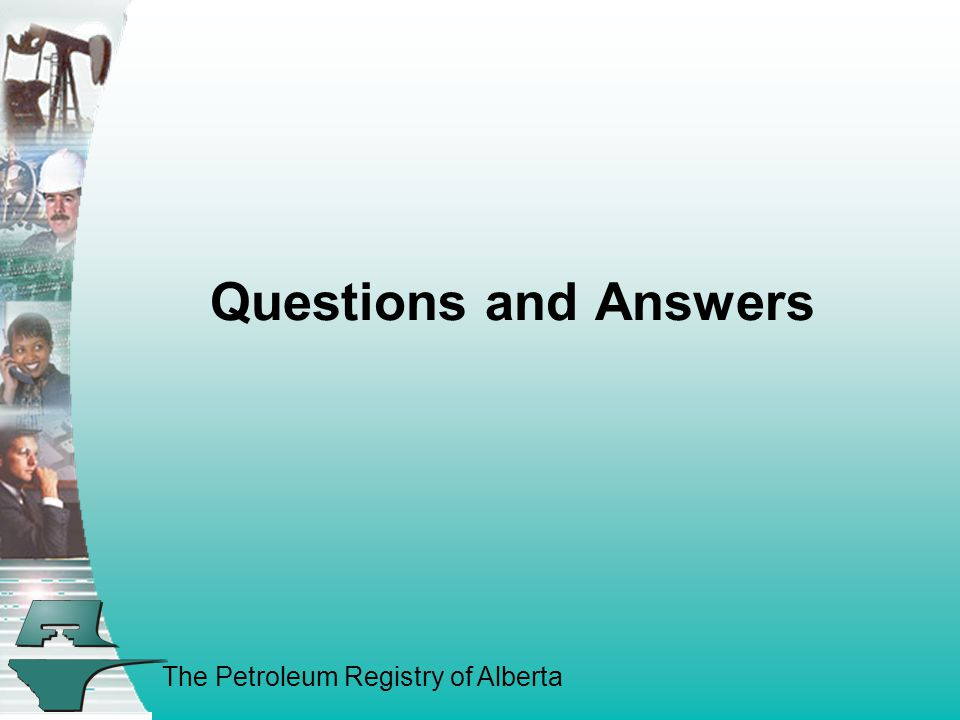 The Petroleum Registry of Alberta Questions and Answers