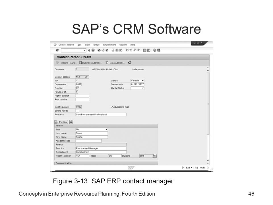 SAP's CRM Software Concepts in Enterprise Resource Planning, Fourth Edition46 Figure 3-13 SAP ERP contact manager