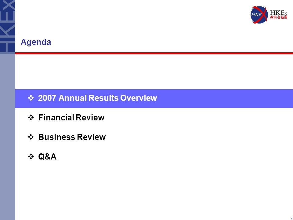 2 Agenda  2007 Annual Results Overview  Financial Review  Business Review  Q&A