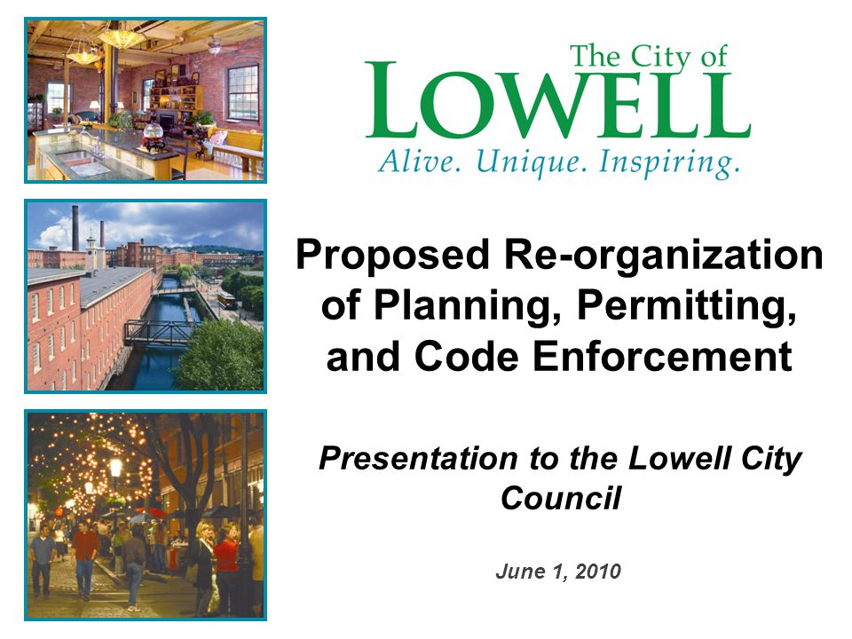 Re-organization The proposed re-organization involves Planning and Development, Zoning, Inspectional Services, Health, Electrical, Historic, and Conservation.
