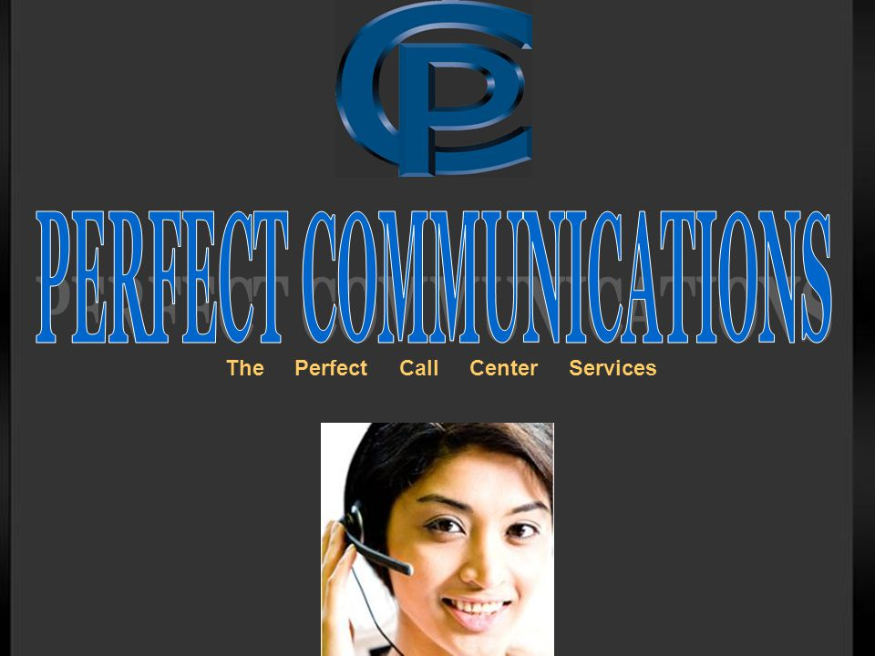 The Perfect Call Center Services