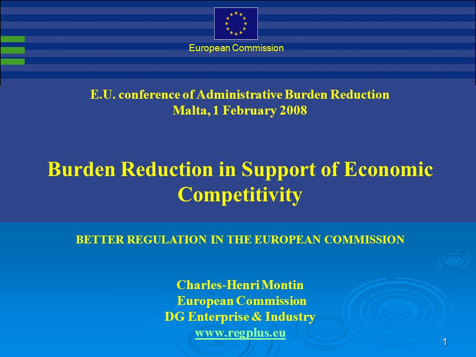 EU conference on administrative burdens Malta, 1/2/2008 12 Impact assessment  IA = study of economic, environmental and social impacts of all proposals in the COM work programme  2003-2007: 284 produced and published  2008 : 180 planned  Updates guidelines on IA (15/3/2006)  Nov 2006 : Creation of Impact Assessment Board: internal but dedicated & independent quality control function with external expertise.