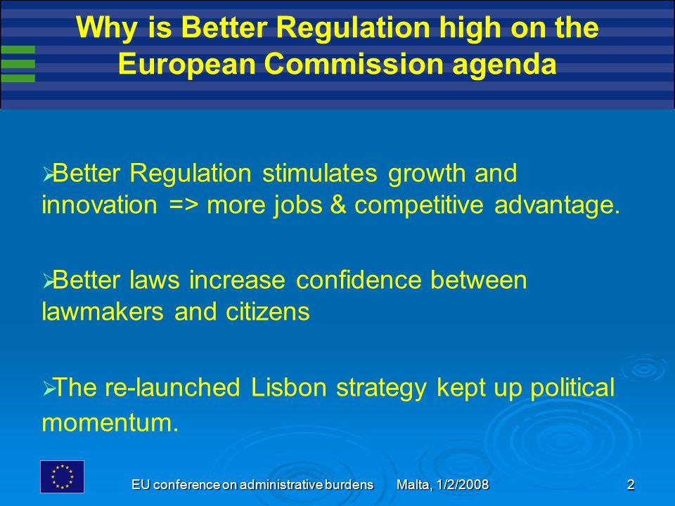 EU conference on administrative burdens Malta, 1/2/2008 23 For more information Please consult our Better Regulation website: http://ec.europa.eu/enterprise/admin-burdens- reduction/admin_burdens_en.htm http://ec.europa.eu/enterprise/admin-burdens- reduction/admin_burdens_en.htm Or contact us: European Commission Enterprise & Industry DG, unit B.5 B-1049 Brussels Belgium Fax: +32 2 298 88 22 E-mail: entr-admin-burdens@ec.europa.eu entr-admin-burdens@ec.europa.eu