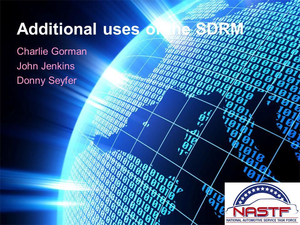 Additional uses of the SDRM Charlie Gorman John Jenkins Donny Seyfer