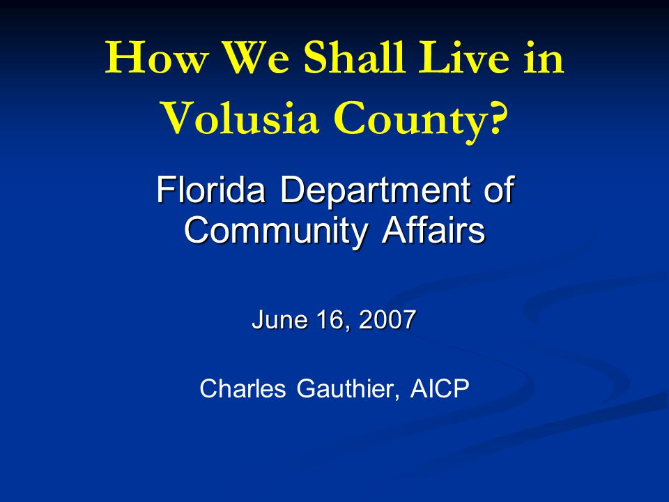 How We Shall Live in Volusia County.