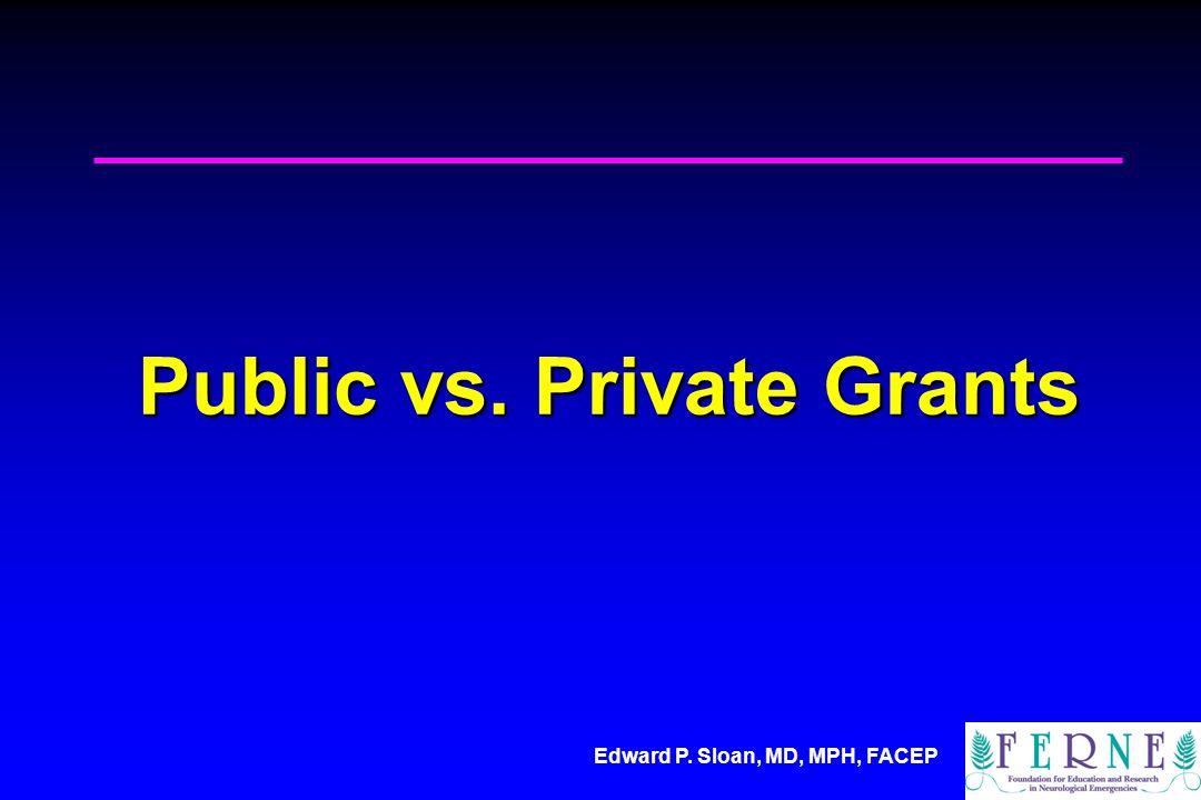 Edward P.Sloan, MD, MPH, FACEP Public vs.
