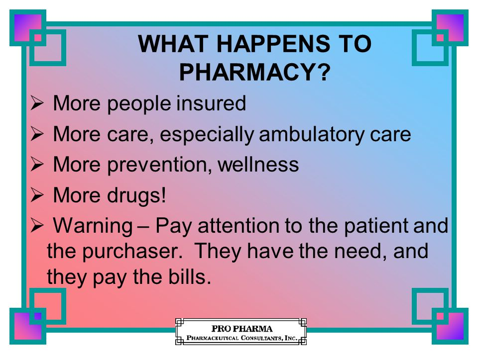 WHAT HAPPENS TO PHARMACY.
