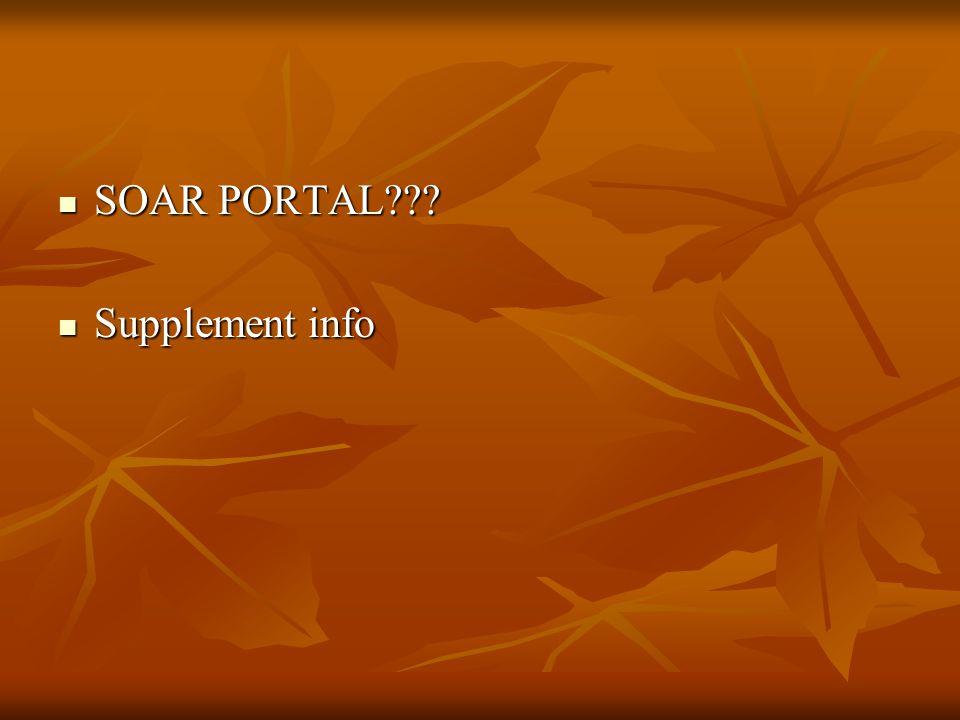 SOAR PORTAL??? SOAR PORTAL??? Supplement info Supplement info