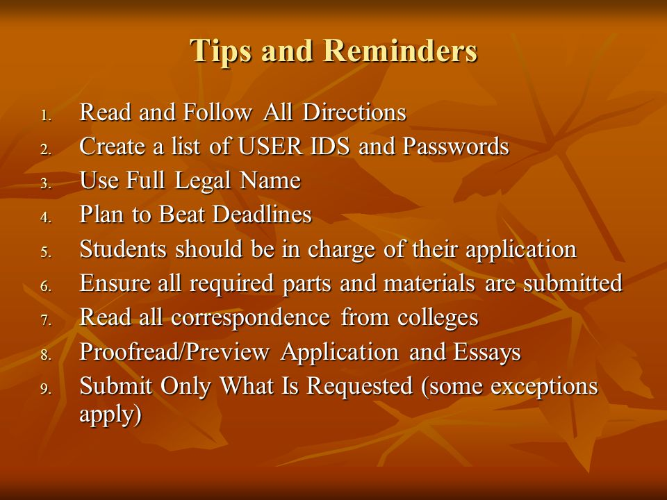 Tips and Reminders 1. Read and Follow All Directions 2.