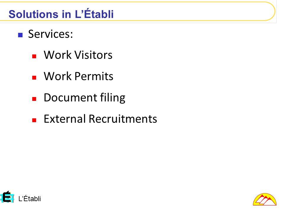 L'Établi Services: Work Visitors Work Permits Document filing External Recruitments Solutions in L'Établi