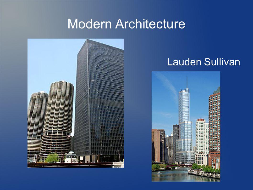 Modern Architecture Lauden Sullivan