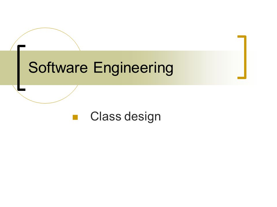 Software Engineering Class design