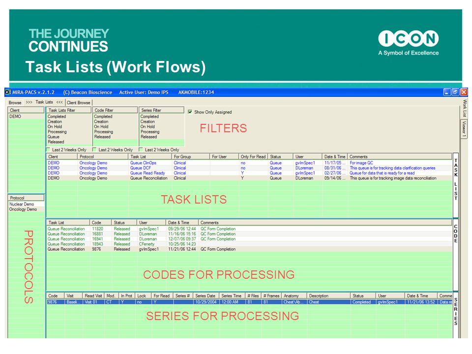Task Lists (Work Flows) PROTOCOLS FILTERS TASK LISTS SERIES FOR PROCESSING CODES FOR PROCESSING