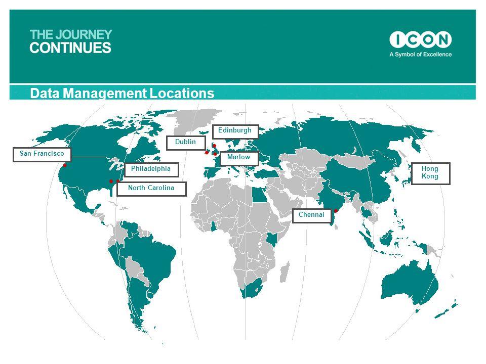 Data Management Locations Dublin Edinburgh Marlow Chennai Hong Kong Philadelphia North Carolina San Francisco