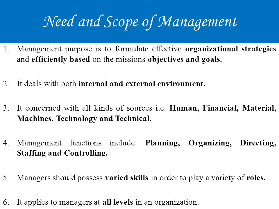 Conti… 7.It is applicable to all kinds of organization i.e.
