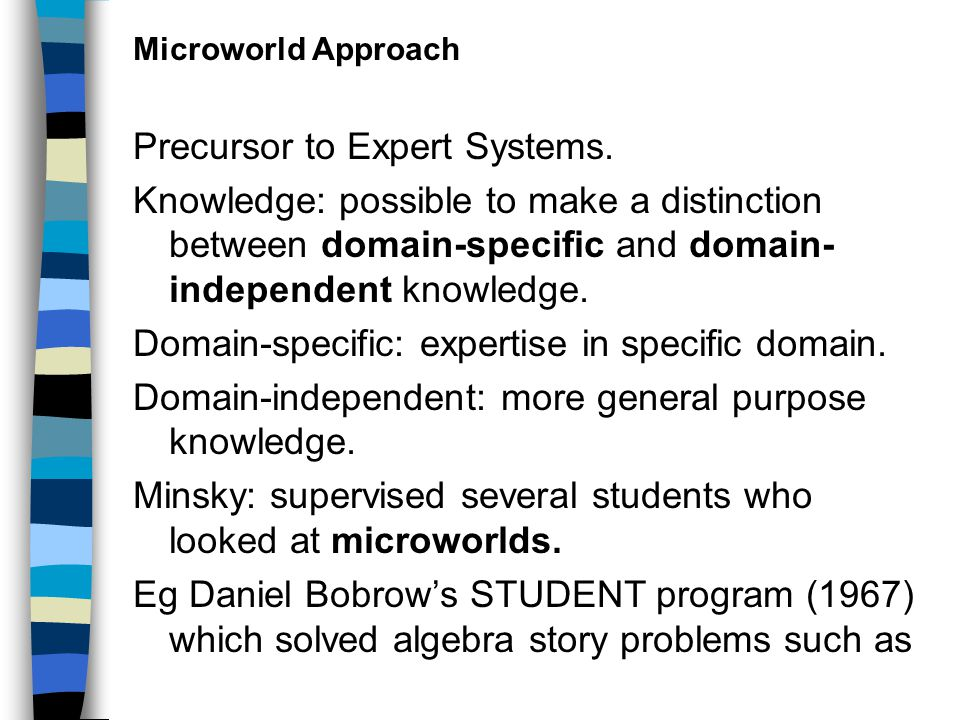 Microworld Approach Precursor to Expert Systems.