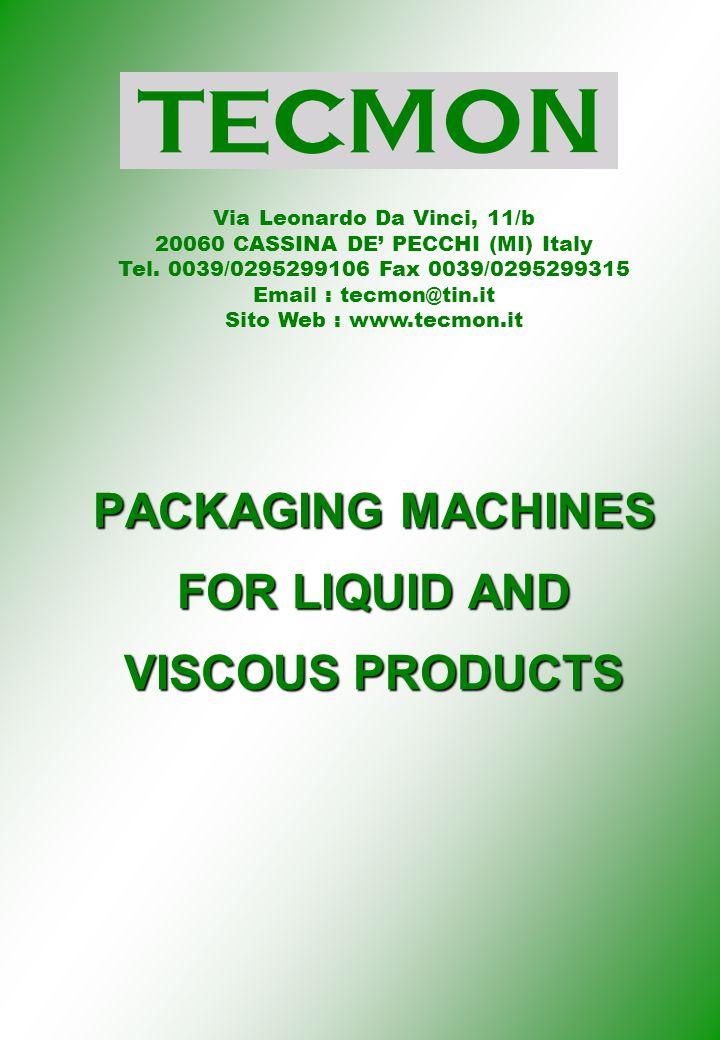 Via Leonardo Da Vinci, 11/b 20060 CASSINA DE' PECCHI (MI) Italy Tel.