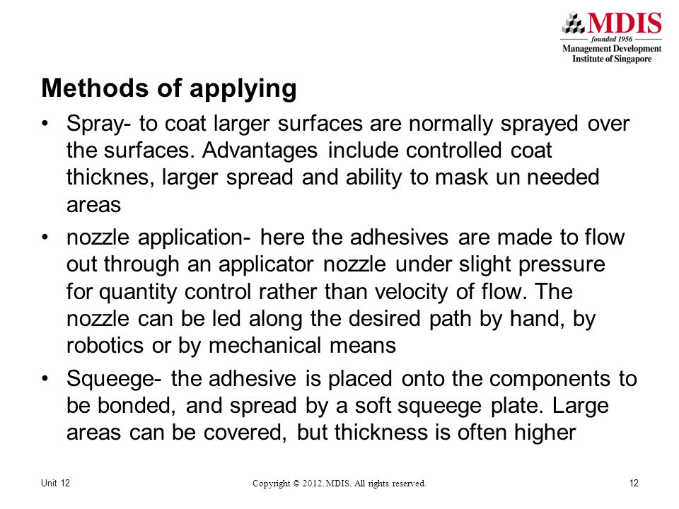 Methods of applying Spray- to coat larger surfaces are normally sprayed over the surfaces.