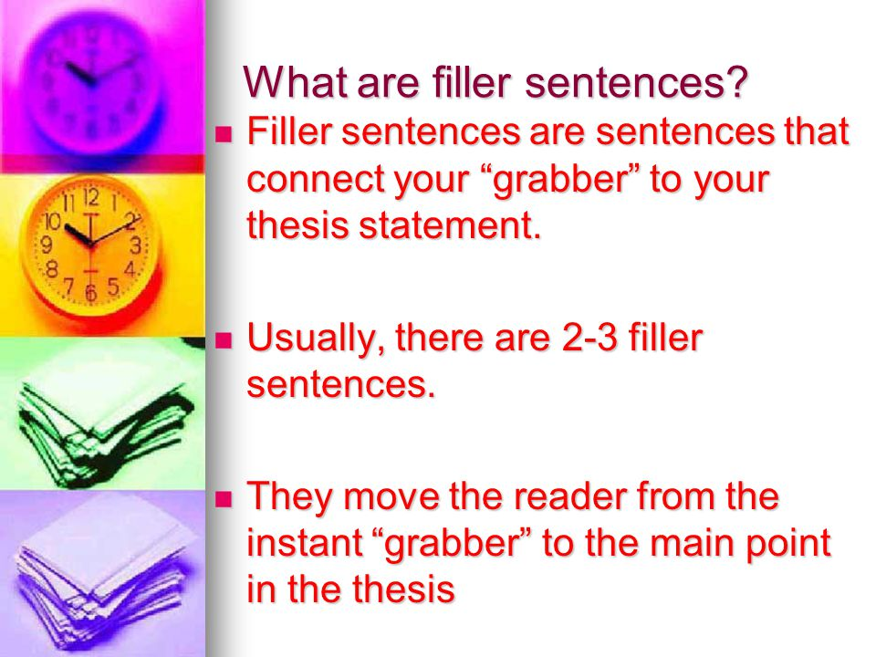 What are filler sentences.