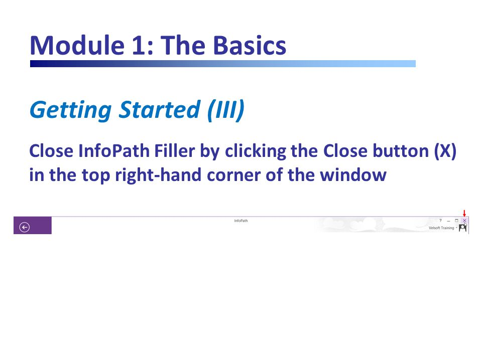 Module 2: Completing a Form Checking Your Spelling (IV) Click Change to replace the misspelling with the correct suggestion