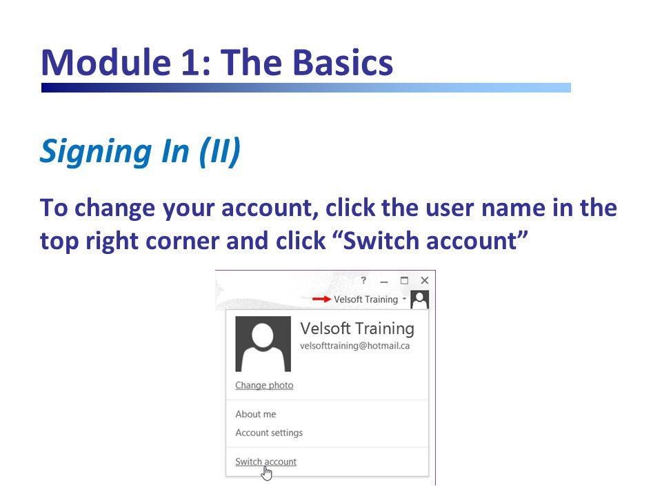 Module 12: Customizing the Interface Customizing Quick Access Toolbar (I) Click the drop-down arrow next to the toolbar