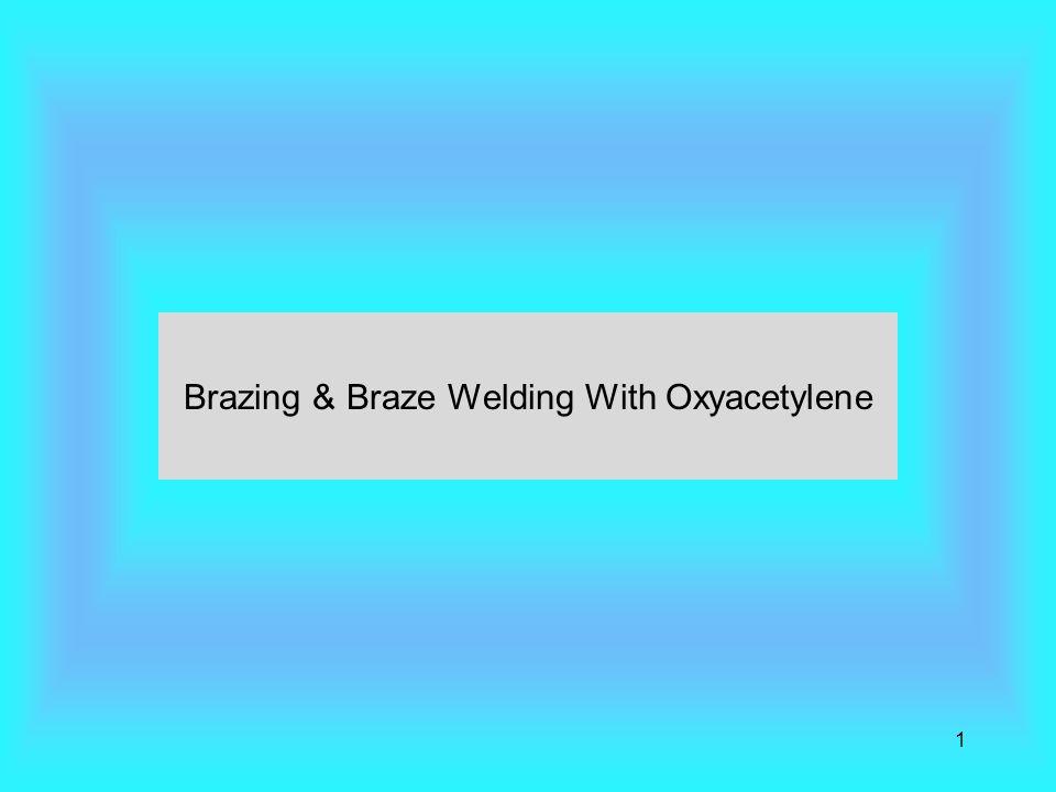 1 Brazing & Braze Welding With Oxyacetylene