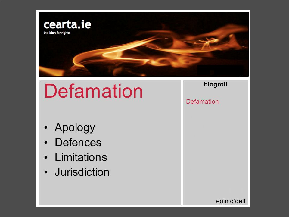 Defamation blogroll Defamation Privacy Obscenity Hate Speech Contempt Copyright Threats Workplace Journalists.